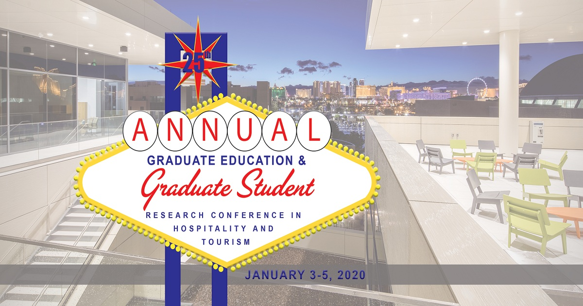 25th Annual Graduate Education and Graduate Student Research Conference in Hospitality and Tourism