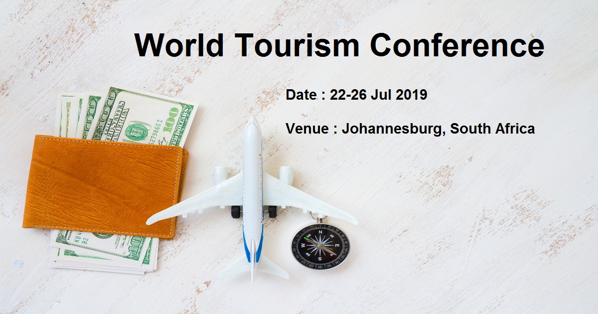 World Tourism Conference | July 22-26, 2019 | Johannesburg, South Africa