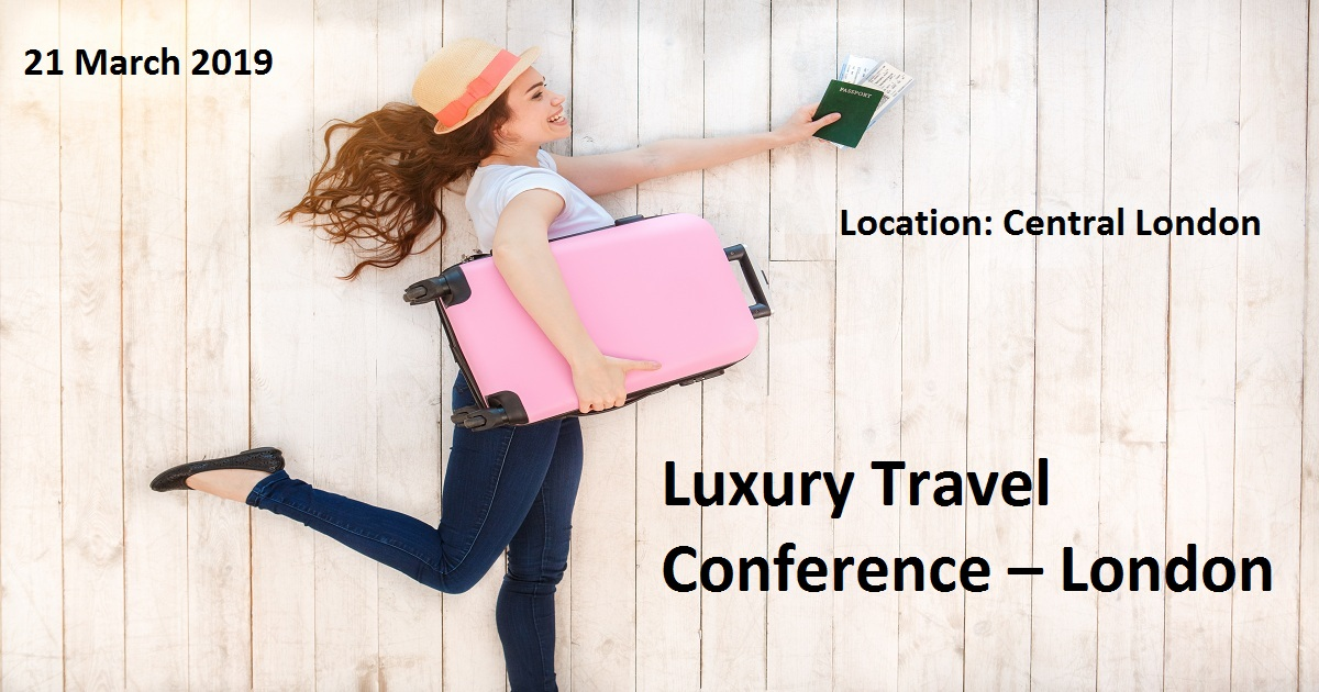Luxury Travel Conference – London