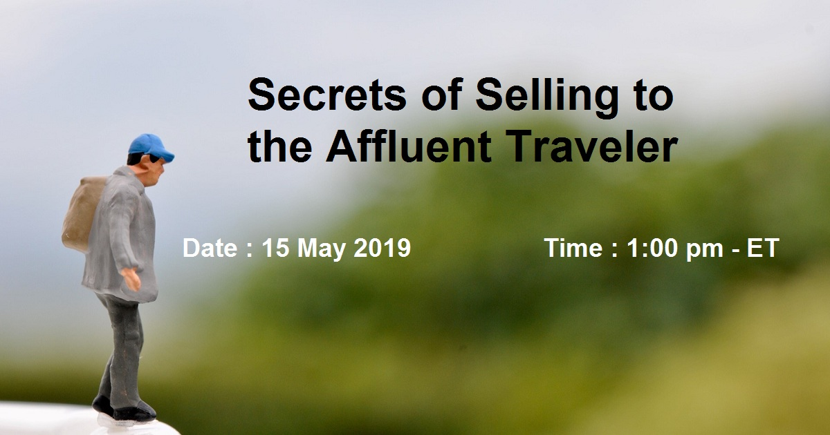 Secrets of Selling to the Affluent Traveler