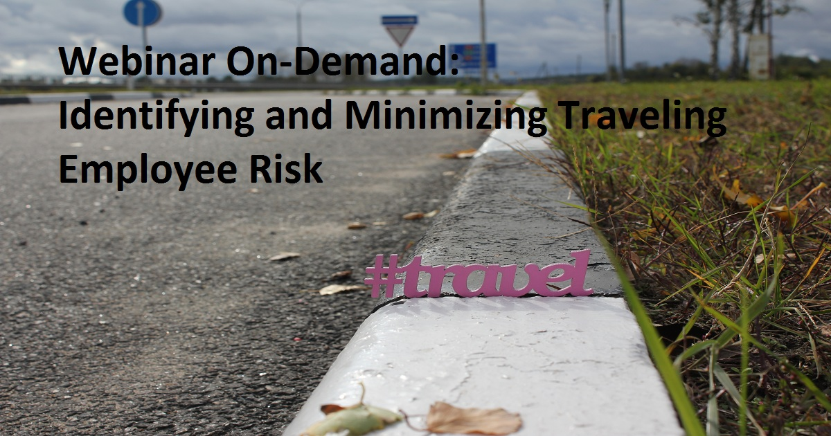 Identifying and Minimizing Traveling Employee Risk