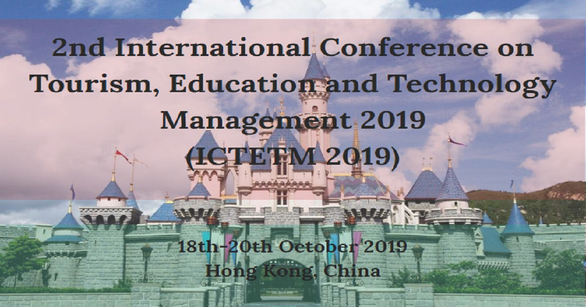 2nd International Conference on Tourism, Education and Technology Management 2019