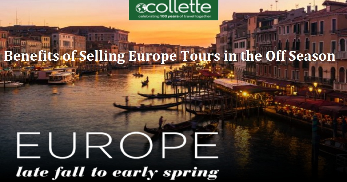 Benefits of Selling Europe Tours in the Off Season