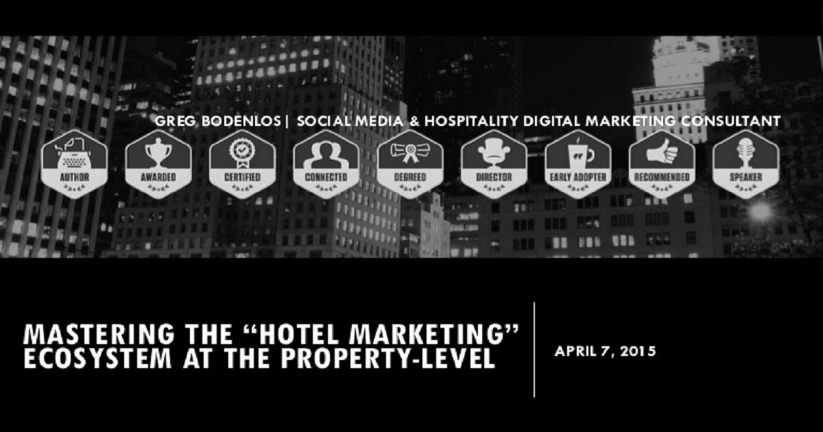 Mastering the Hotel Marketing Ecosystem at the Property Level