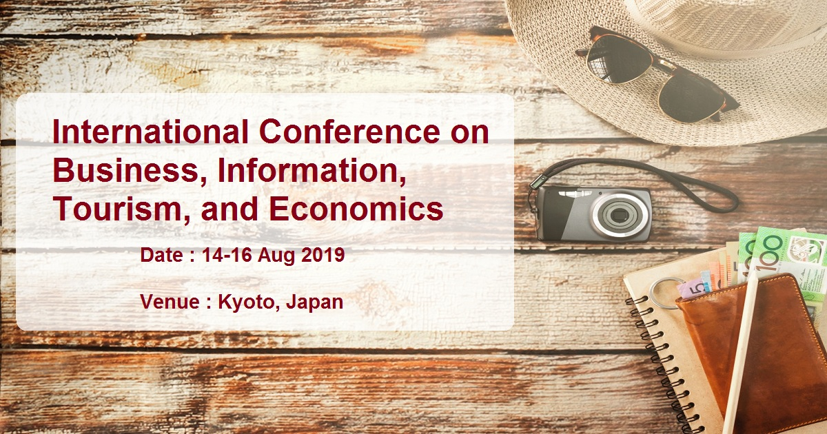 International Conference on Business, Information, Tourism, and Economics