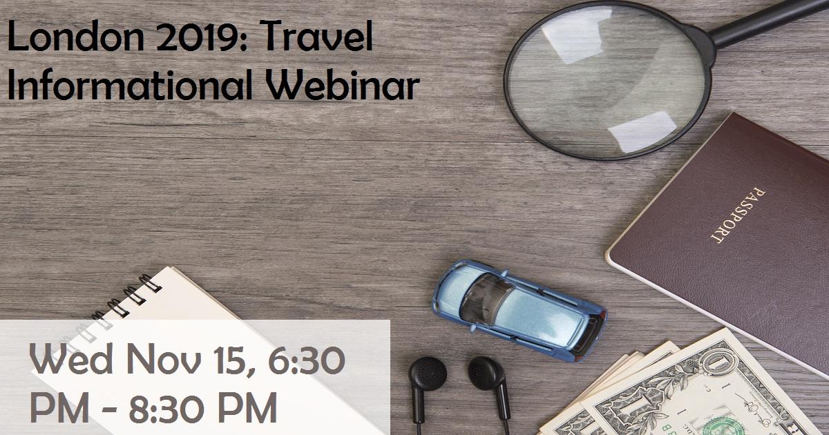 London 2019: Travel Informational Webinar