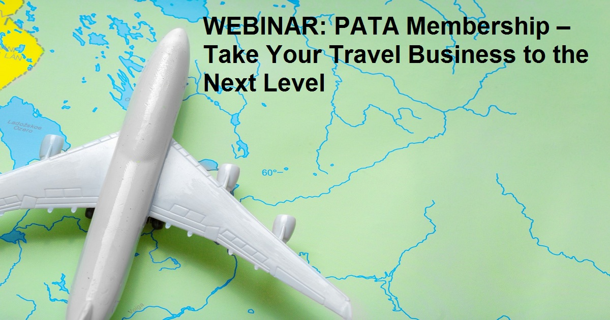 WEBINAR: PATA Membership – Take Your Travel Business to the Next Level