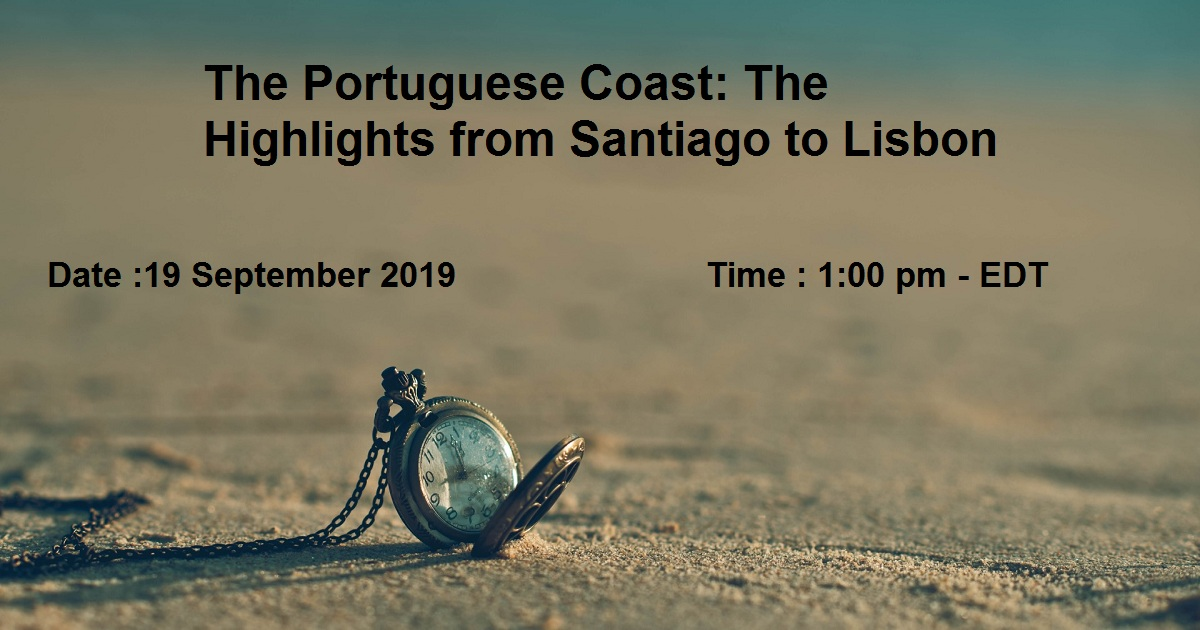 The Portuguese Coast: The Highlights from Santiago to Lisbon