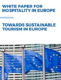 WHITE PAPER FOR HOSPITALITY IN EUROPE TOWARDS SUSTAINABLE TOURISM IN EUROPE