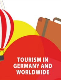 TOURISM IN GERMANY AND WORLDWIDE