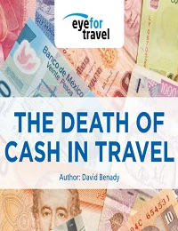 THE DEATH OF CASH IN TRAVEL?